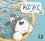 Le monde de Wan Wan Volume 1 de Chuan Win ed. Nobi-Nobi, 10 €