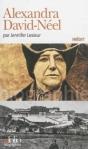 Alexandra David-Neel de Jennifer Lesieur ed. folio 9€