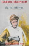Ecrits intimes d'Isabelle Eberhardt ed. Payot 10,65€
