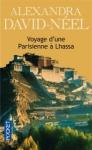 Voyage d'une Parisienne à Lhassa : à pied et en mendiant de la Chine à l'Inde à travers le Tibet de Alexandra David-Neel ed. Pocket 5,80€