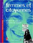 Femmes et citoyennes. Du droit de vote à l'exercice du pouvoir de Collectif ed. Atelier 18,55€