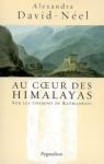 Au coeur des Himalayas : le Népal, sur les chemins de Katmandou de Alexandra David-Neel ed. Pygmalion 22,30€