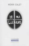De ma lucarne - chroniques de Henri Calet ed. Gallimard 9,90€