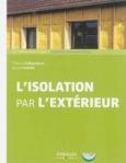 L'isolation par l'exterieur de Thierry Gallauziaux, David Fedullo ed. Eyrolles 12€