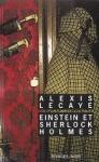 Einstein et Sherlock Holmes d'Alexis Lecaye ed. Rivages 8,65€
