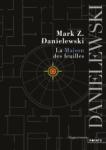 La maison des feuilles de Mark Z. Danielewski ed. Points 12,95€