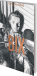 Bix de Elbaz ed. De la Cerise 16,30€