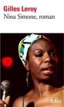 Nina Simone, roman de Gilles Leroy ed. Folio 7€