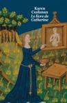 Le livre de Catherine de Karen Cushman ed. Ecole des loisirs 7,80€