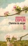 L'homme du verger d'Amanda Coplan ed.10/18 9,10E