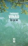 Ici çà va de Thomas Vinau ed. 10/18 6,10€