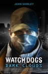 Watch dogs de John Shirley ed. Lumen 13,90€