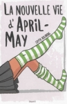 La nouvelle vie d'April-May d'Edyth Bulbring  ed. Bayard 12,90€