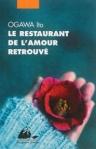 Le restaurant de l'amour retrouvé d'Ito Ogawa ed. Picquier 8€