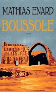 Boussole de Mathias Enard ed. Actes sud 21,80€