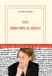 Les irremplaçables de Cynthia Fleury ed. Gallimard 16,90€