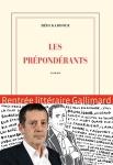 Les prépondérants de Hedi Kadour ed. gallimard 21,80€