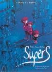 Supers, Une petite étoile juste en dessous de Tsih, Vol. 1